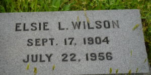 Elsie L Wilson headstone reading Sept. 17, 1904 - July 22, 1956